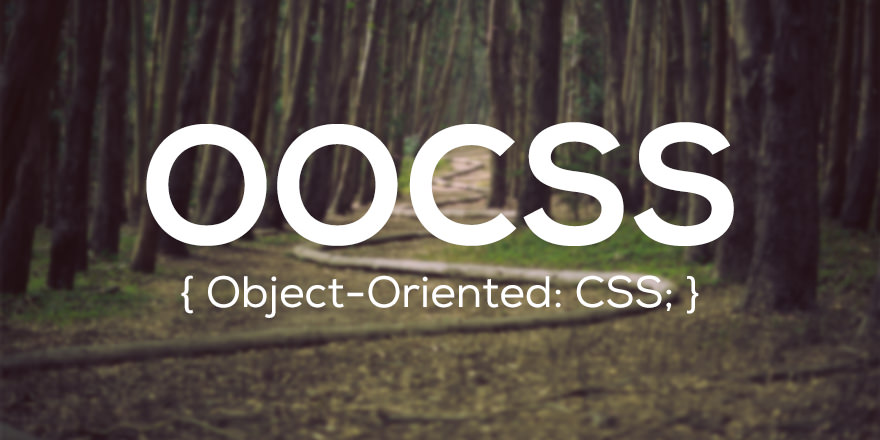 Introducción y fundamentos de OOCSS (Oriented Object CSS)