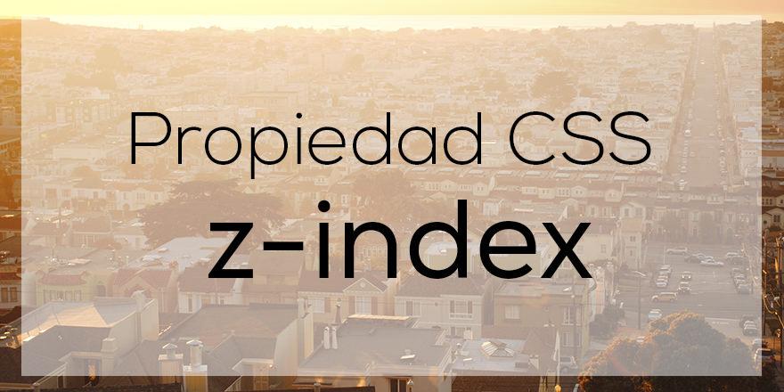 Como superponer elementos con la propiedad z-index
