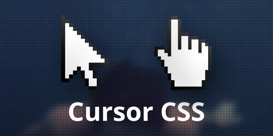 Como cambiar el cursor de tu sitio web con propiedad CSS