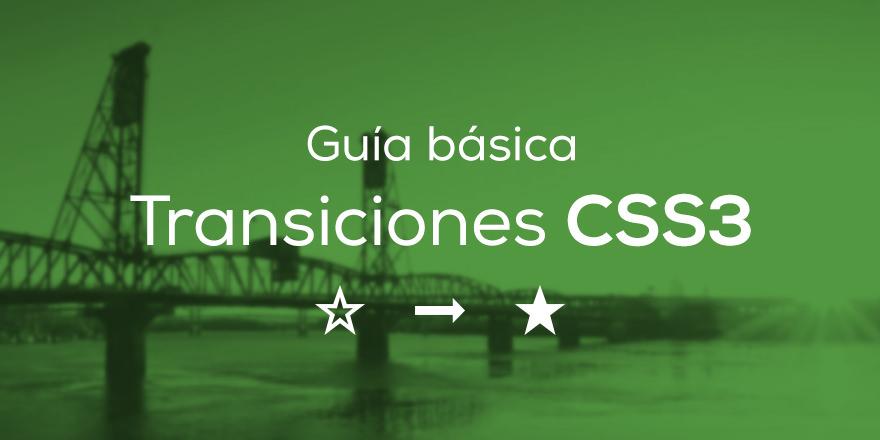 Guía básica de Transiciones en CSS3