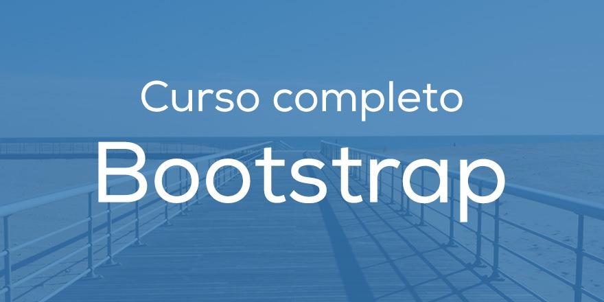 Curso completo de Bootstrap desde 0