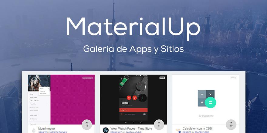 MaterialUp, Galería de Apps y Sitios hechos con Material Design