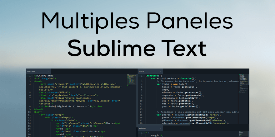 Como Dividir Sublime Text en Multiples Paneles