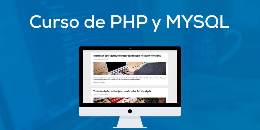 PHP y MYSQL: El Curso Completo, Practico y Desde Cero